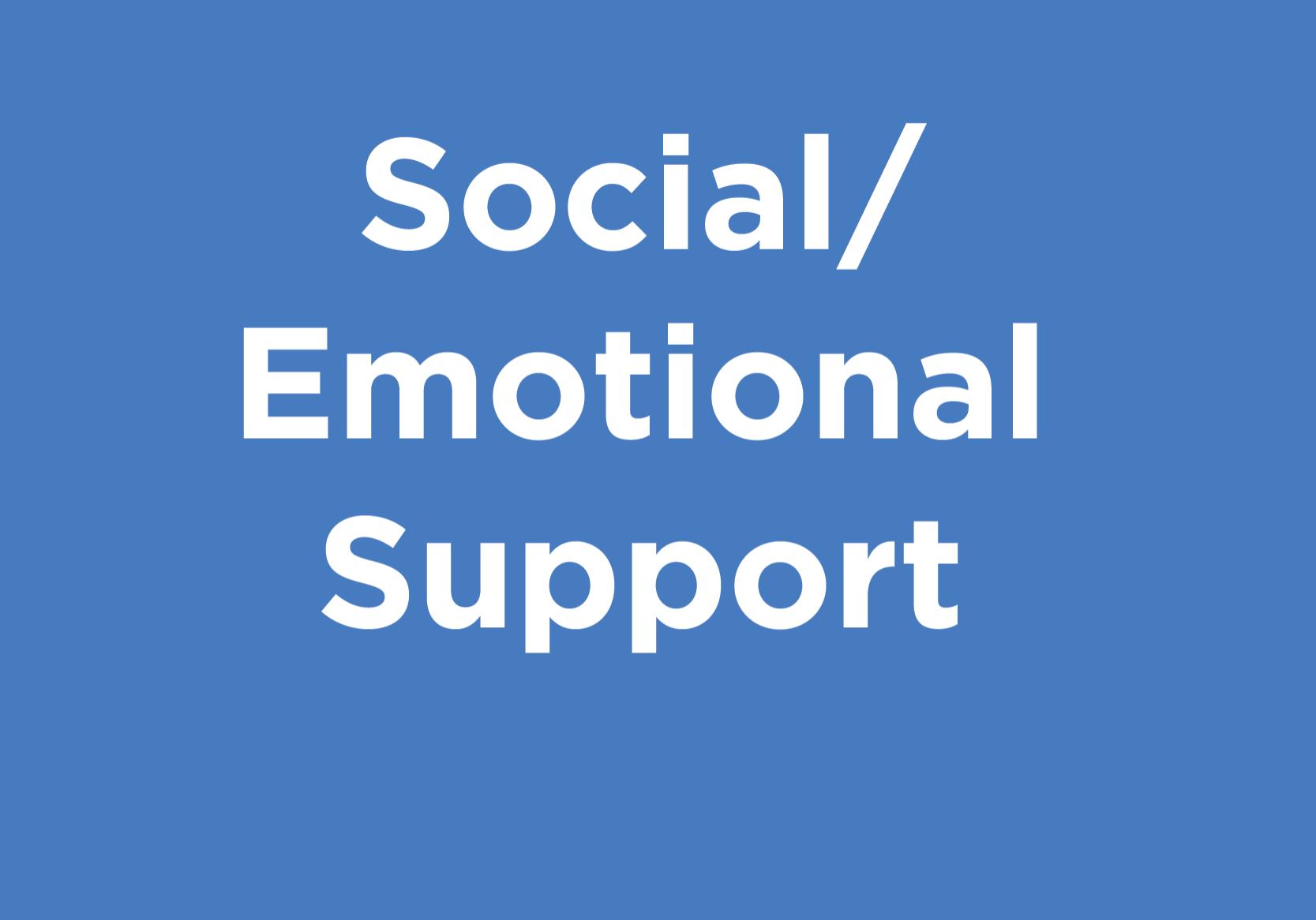 Social/Emotional Support