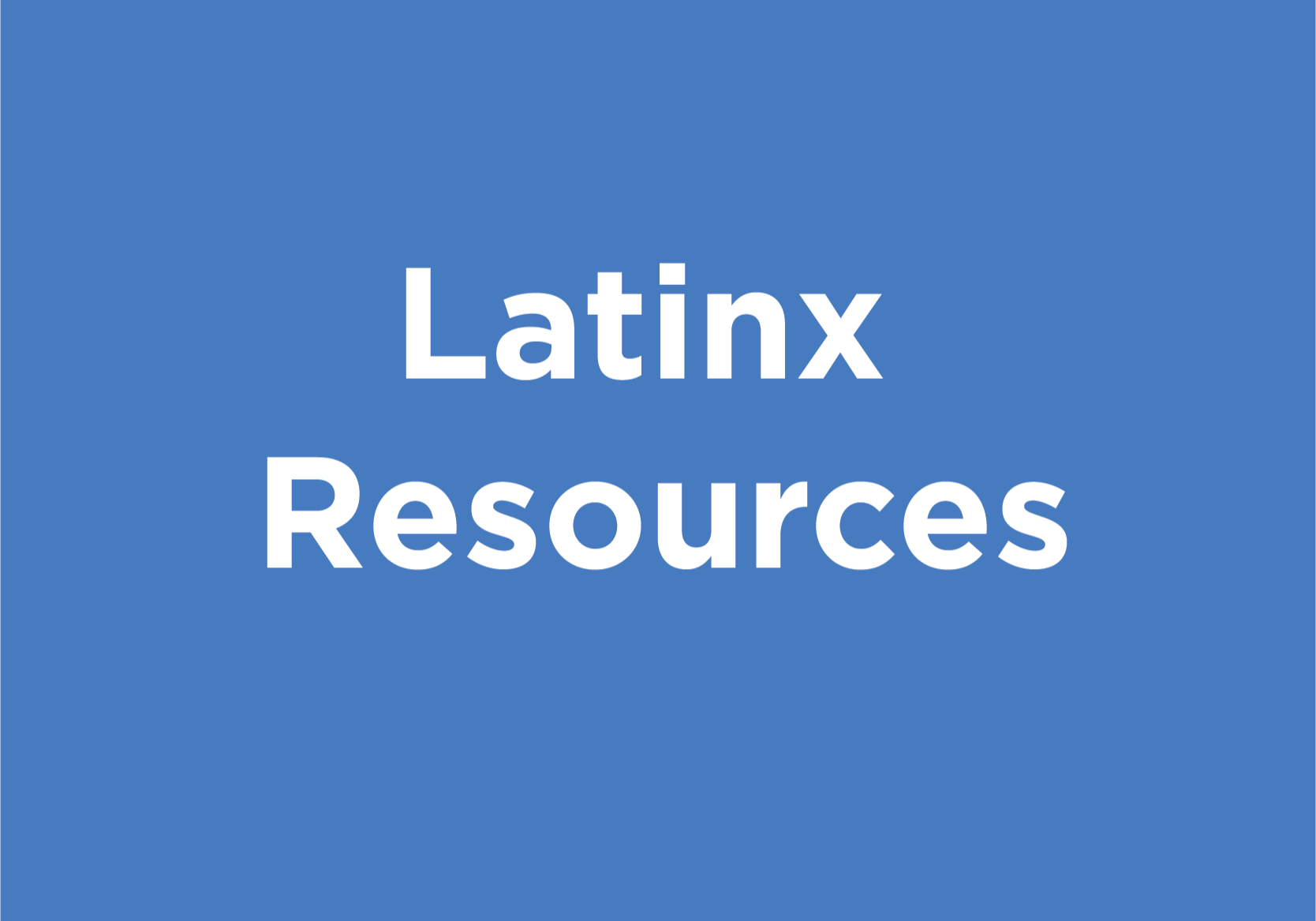 Latinx Resources